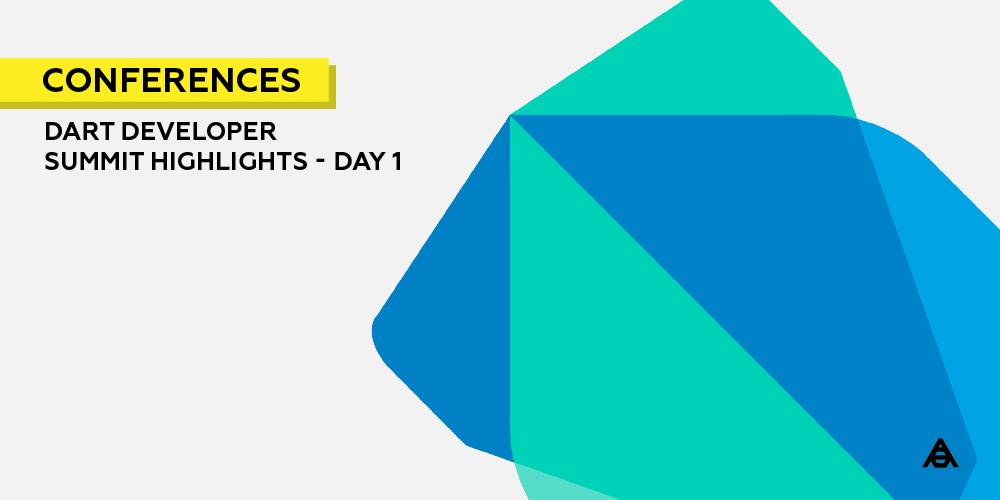 Dart Developer Summit Highlights – Day 1 | Arcbees Blog
